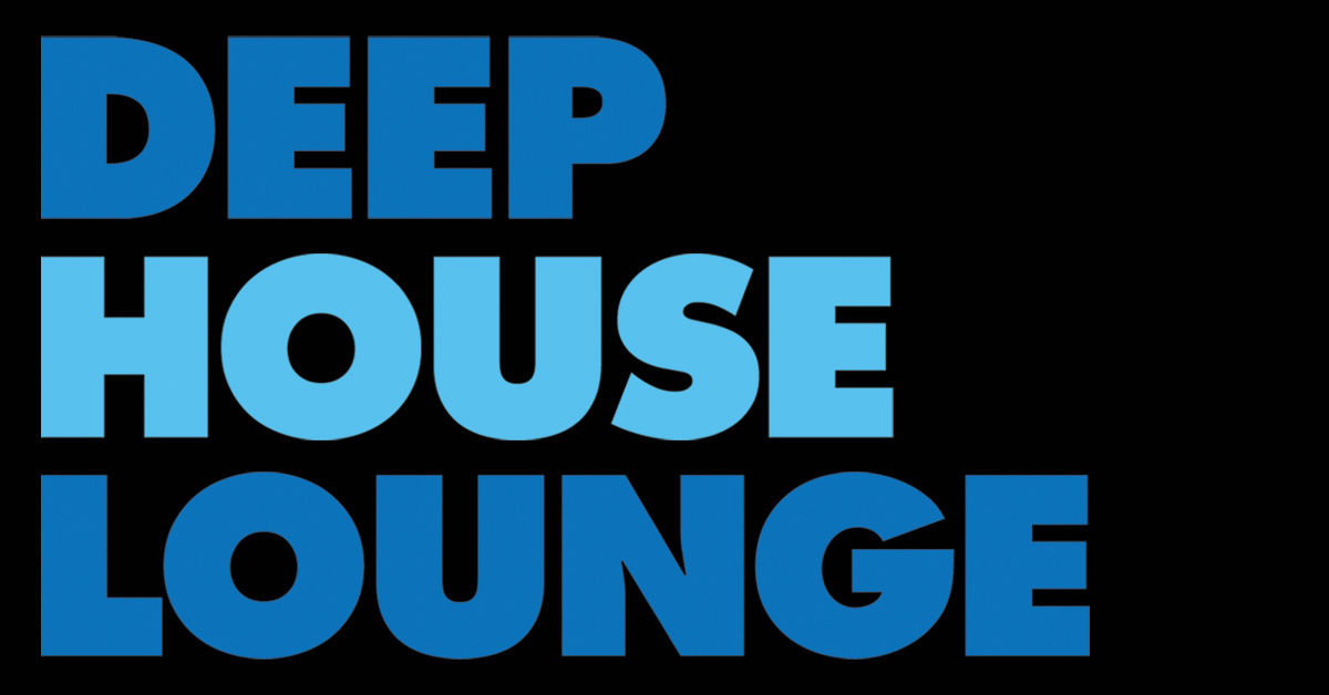 Deep house podcast deephouselounge exclusive mixes for Latest deep house music 2015